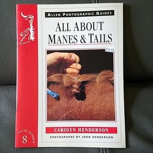 """Horse Book """"All About Manes and Tails"""""""